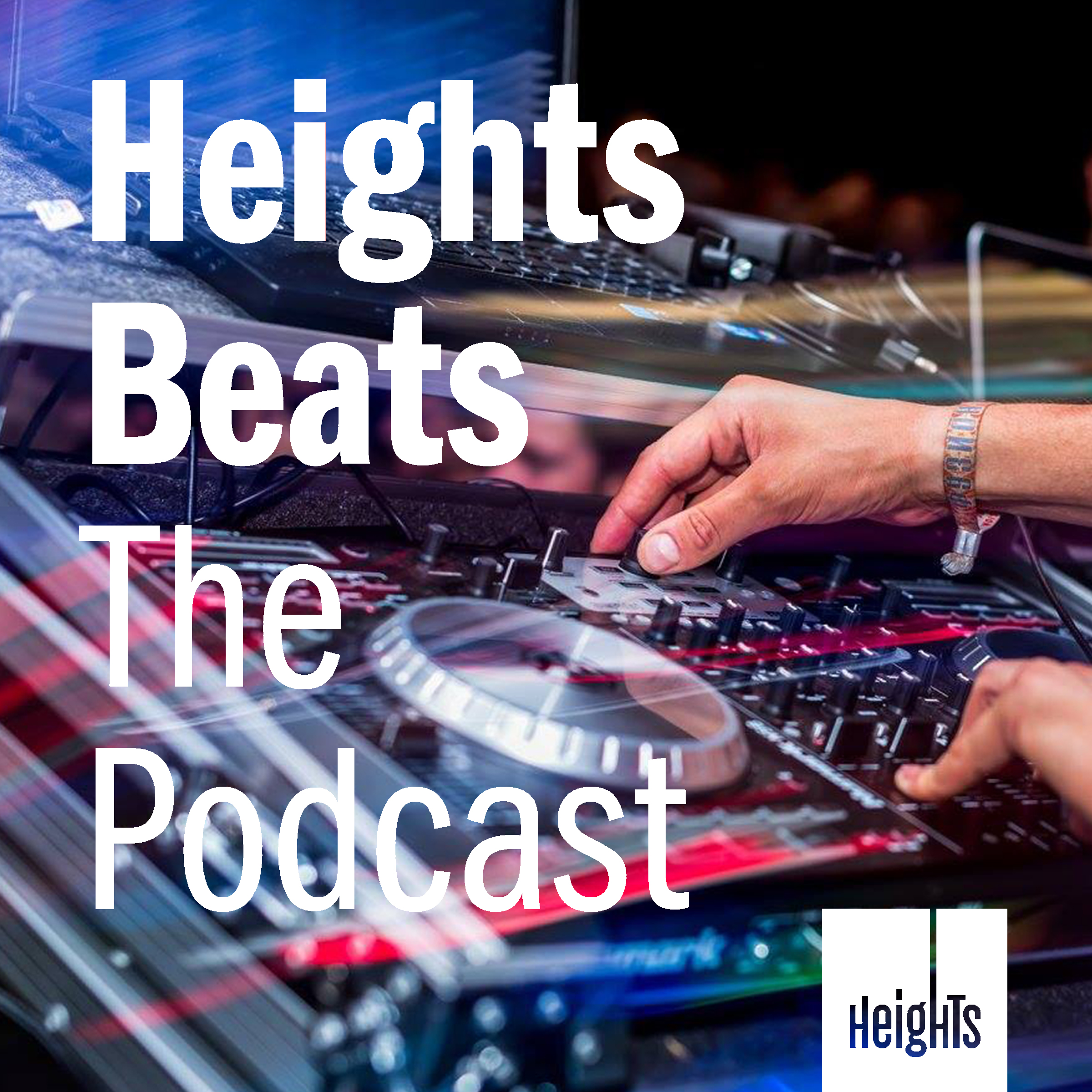 Heights Beats The Podcast